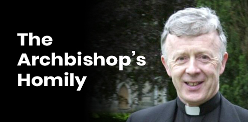 HOMILY OF ARCHBISHOP MICHAEL NEARY ON THE 3rd SUNDAY OF THE